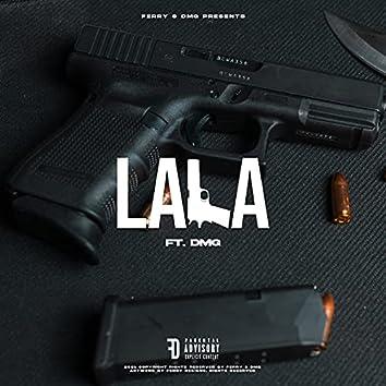 Lala (feat. DMG)