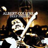Deep Freeze von Albert Collins