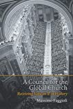 A Council for the Global Church: Receiving...