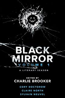 Black Mirror: A Literary Season - Volume 1