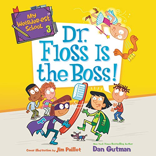Dr. Floss Is the Boss! cover art