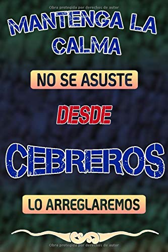 Mantenga la calma no se asuste desde Cebreros lo arreglaremos: Cuaderno | Diario | Diario | Página alineada