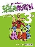 Sésamath 3e (2021) Cahier élève (2021)
