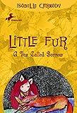 A Fox Called Sorrow (Little Fur, No. 2)