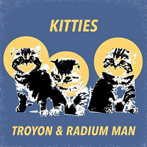 Troyon & Radium Man