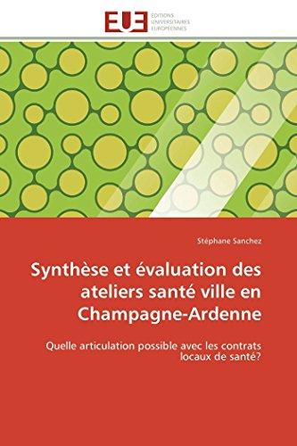Synthèse Et Évaluation Des Ateliers Santé Ville En Champagne-Ardenne