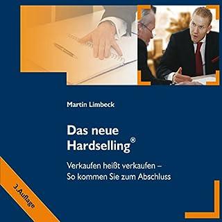 Das neue Hardselling: Verkaufen heißt verkaufen Titelbild