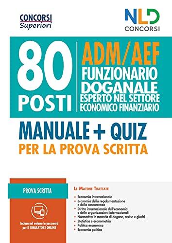 Concorso 80 Posti Funzionari doganale - Adm/Aef Prova Scritta