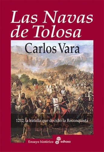Las navas de Tolosa (Ensayo) eBook: Vara, Carlos: Amazon.es: Tienda Kindle