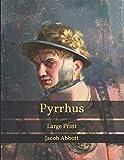 Pyrrhus: Large Print
