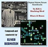 To Kill A Mockingbird / Blues & Brass (Original Soundtrack)