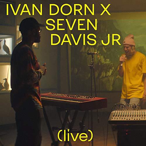 Ivan Dorn X Seven Davis Jr (Live) [Explicit]