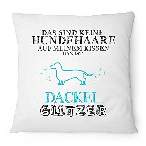 Fashionalarm Kissen Das sind keine Hundehaare - Dackel Glitzer - 40x40 cm mit Füllung   Lustige Geschenk Idee für Rasse Hunde Besitzer Dachshund, Farbe:weiß