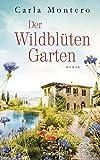 Der Wildblütengarten: Roman (German Edition)