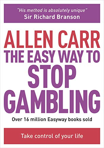 Compare Textbook Prices for The Easy Way to Stop Gambling: Take Control of Your Life Allen Carr's Easyway  ISBN 8601200705294 by Carr, Allen