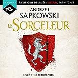 Le Dernier vœu - Sorceleur 1 - Format Téléchargement Audio - 14,98 €