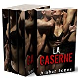LA CASERNE (L'INTÉGRALE) Toutes ces mains sur mon corps...: (Roman Érotique, HARD, Sexe à Plusieurs, Première Fois, Soumission) (French Edition)