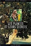 Les plantes et leurs secrets