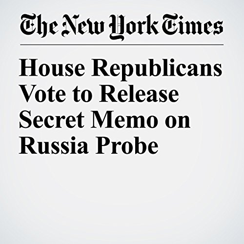 House Republicans Vote to Release Secret Memo on Russia Probe copertina