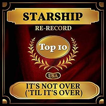 It's Not Over ('Til It's Over) (Billboard Hot 100 - No 9)