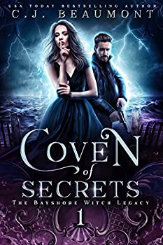 Coven of Secrets  A Slow Burn Paranormal Witch Romance Series  The Bayshore Witch Legacy Book 1