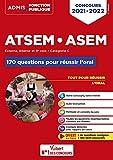 Concours ATSEM et ASEM - Catégorie C - 170 questions pour réussir l'oral - Agent (territorial) spécialisé des écoles maternelles - 2021-2022 (2021)