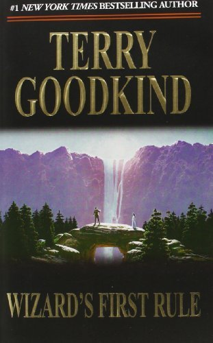 Wizard's First Rule (Sword of Truth, Book 1) by Terry Goodkind(1995-07-15)