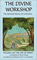 The Divine Workshop 0898041368 Book Cover