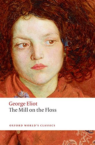 The Mill on the Floss (Oxford World's Classics)
