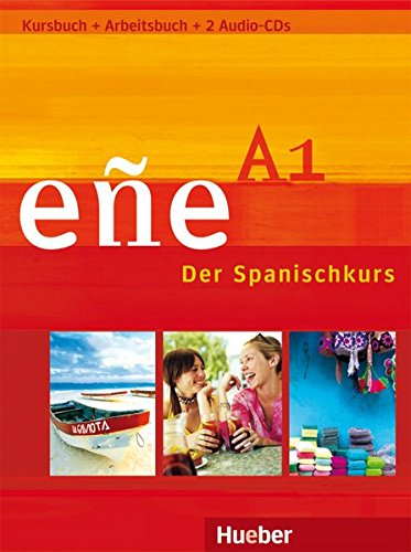 Download Eñe A1 Kursbuch + Arbeitsbuch + 2 Audio-CDs 