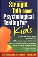 Straight Talk about Psychological Testing for Kids Kindle Edition