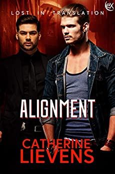 Alignment (Lost in Translation Book 4) by [Catherine Lievens]