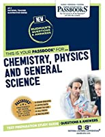 Chemistry, Physics, and General Science