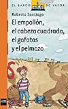 El empollón, el cabeza cuadrada, el gafotas y el pelmazo (El Barco de Vapor Naranja nº 120)