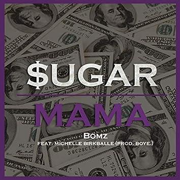 Sugar Mama (feat. Michelle Birkballe)