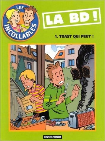 Incollables t1 - toast qui peut ! (Les)