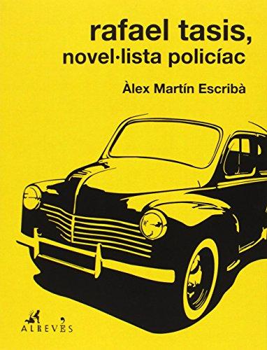 Rafael Tasis, novel·lista policíac (NO FICCION)