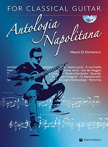 Antologia napolitana for classical guitar. Ediz. italiana. Con CD-Audio