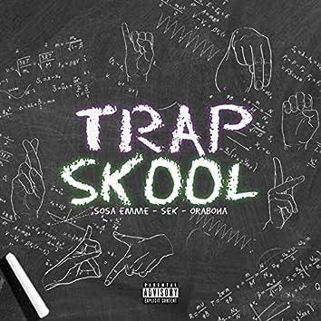 Trap Skool (feat. Sek)