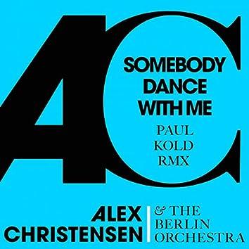Somebody Dance with Me (feat. Asja Ahatovic, Ski) [Paul Kold Remix]