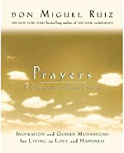 """Prayers: A Communion with our Creator (Also published as """"The Circle of Fire"""") (A Toltec Wisdom Book)"""