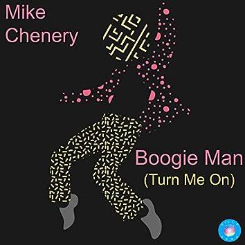 Boogie Man (Turn Me On)