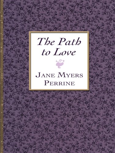 The Path to Love (Thorndike Press Large Print Candlelight Series)