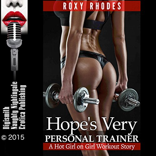 Hope's Very Personal Trainer: A Hot Girl-on-Girl Workout Story audiobook cover art
