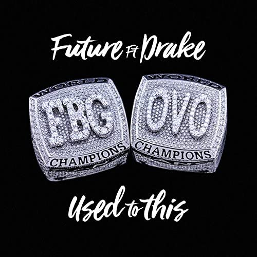 Future feat. Drake