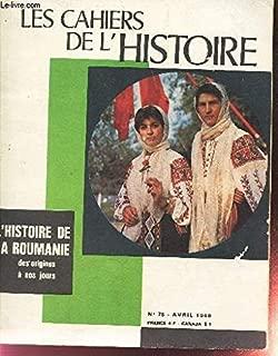 Les cahiers de l'histoire - L'année 1918 les derniers mois de la guerre l'armistice du 11 novembre n°80