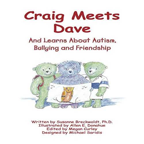 Craig Meets Dave: And Learns About Autism, Bullying and Friendship cover art