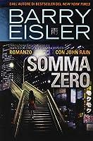 Somma Zero (Romanzo con John Rain)