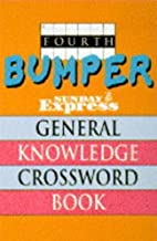 Fourth Bumper Sunday Express General Knowledge Crossword Book by The Sunday Express (1996-06-13)
