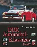 DDR Automobil-Klassiker Band 2